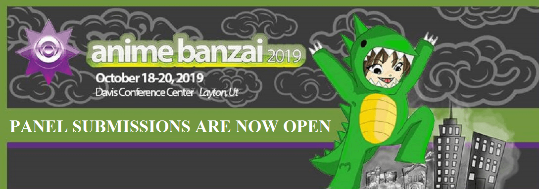 Anime Banzai is now accepting panel submissions!
