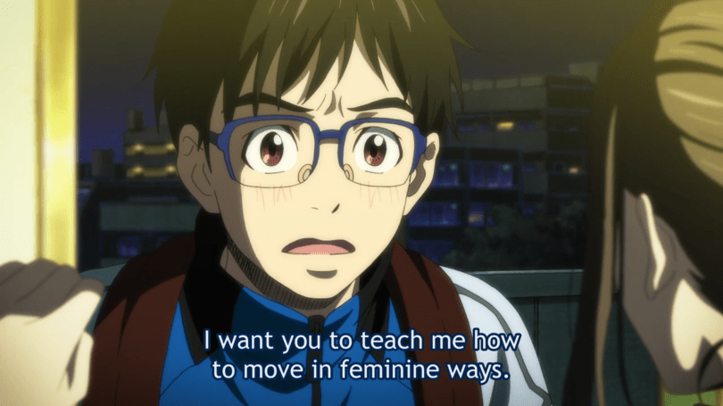 "A frantic Yuri says ""I want you to teach me how to move in feminine ways."""