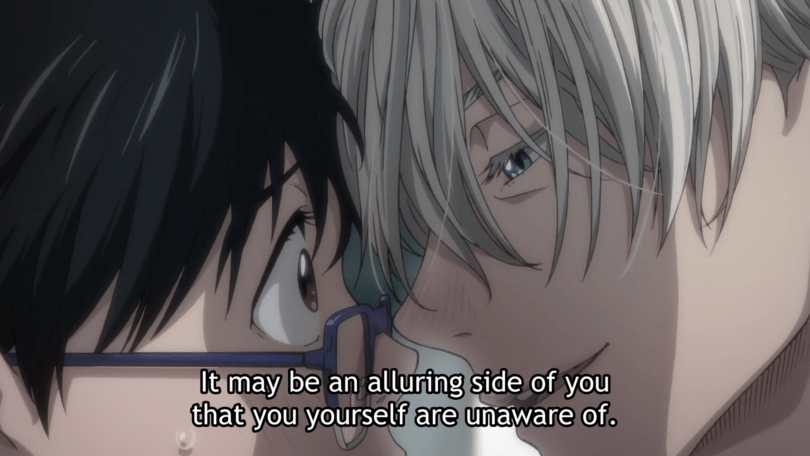 """Victor presses his face to Yuri's and says """"It may be an alluring side of you that you yourself are unaware of."""""""