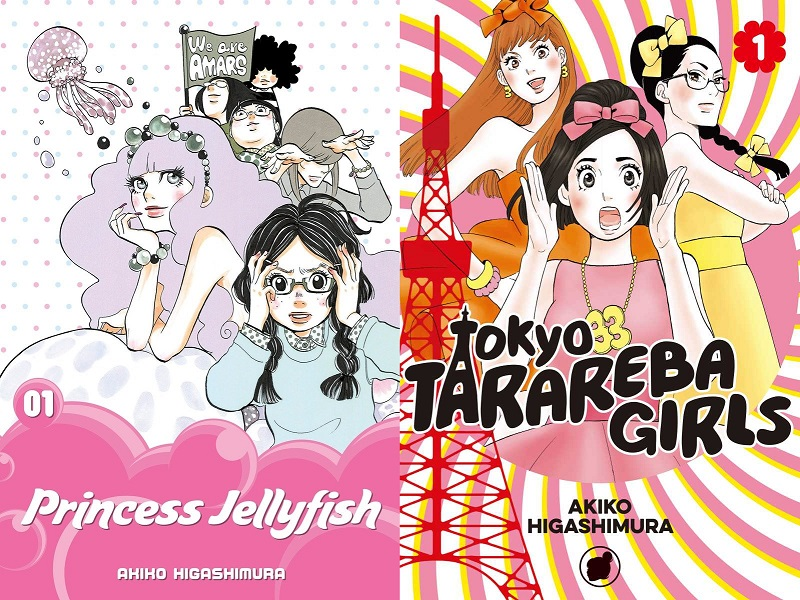 """The covers of two manga series by Akiko Higashimura, in English. On the right is the cover for """"Princess Jellyfish Volume 1"""": it features a young woman in braids, clasping her hands to the side of her head and looking flustered, while a beautiful feminine person with poofy hair leans confidently behind her; in the far background is a cluster of women holding a banner that says """"We are Amars."""" The right cover reads: """"Tokyo Tarareba Girls Volume 1"""" and shows three women in the center with Tokyo Tower to the right. the woman in front has her hands to either side of her face, looking shocked, while the women beind her wear makeup and nice dresses, posing confidently."""