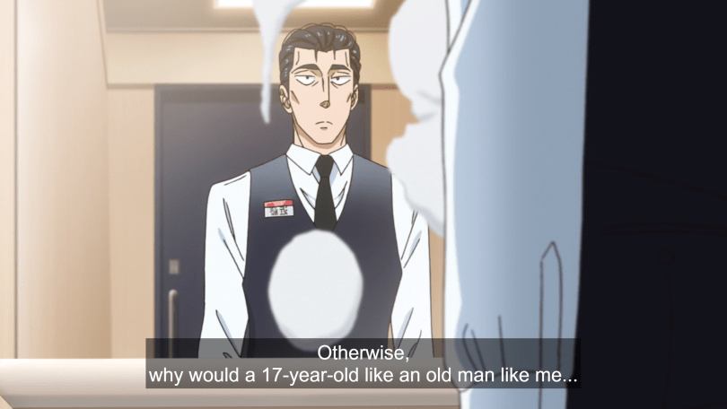 "A middle-aged man (Kondo) in a restaurant uniform stares at himself in a bathroom mirror and thinks ""Otherwise, why would a 17-year-old like an old man like me."""