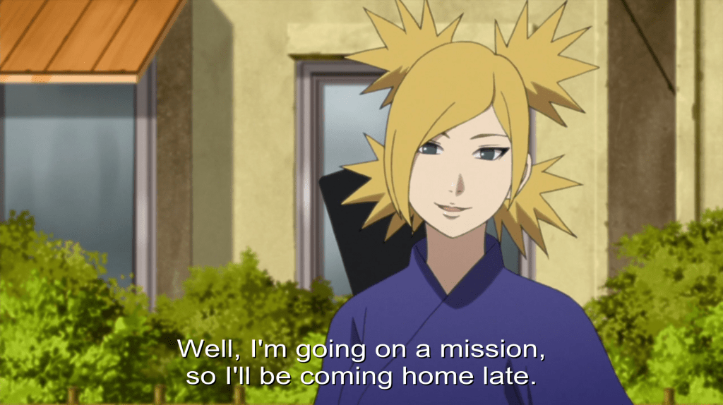 """Temari says """"Well, I'm going on a mission so I'll be coming home late."""""""