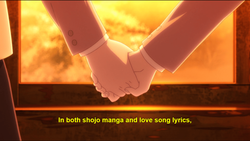 shot of Yuu and Touko's joined hands. subtitle: In both shojo manga and love song lyrics