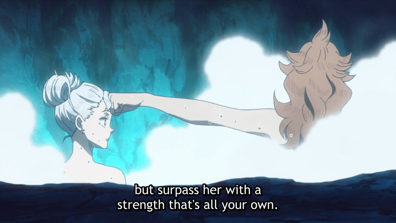 shot from behind of Noelle and Mereoleona in a hot spring, Mereoleona extending a fist to gently impact Noelle's forehead. subtitle: but surpass her with a strength thaht's all your own.