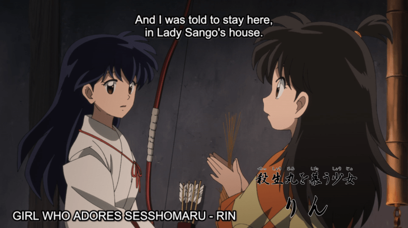 Young girl Rin talking to Kagome. Subtitle: And I was told to stay here, in Lady Sango's house. On screen text: Girl who adores Sesshoumaru - Rin