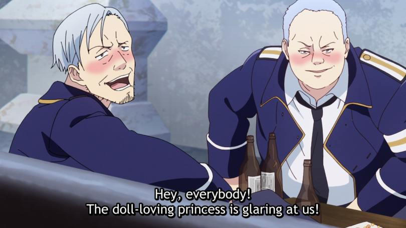 """Two drunk men in military uniforms sit at a table with beer bottles on it, smirking. One says """"HEy, everyone! The doll-loving princess is glaring at us!"""""""