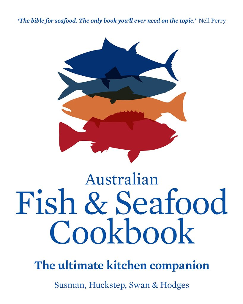 Australian Fish and Seafood Cookbook: