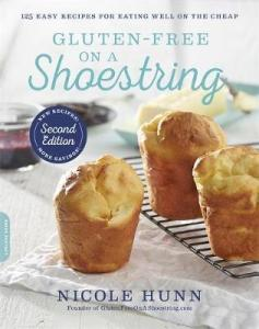 Gluten-Free on a Shoestring (2nd edition) : 125 Easy Recipes for Eating Well on the Cheap