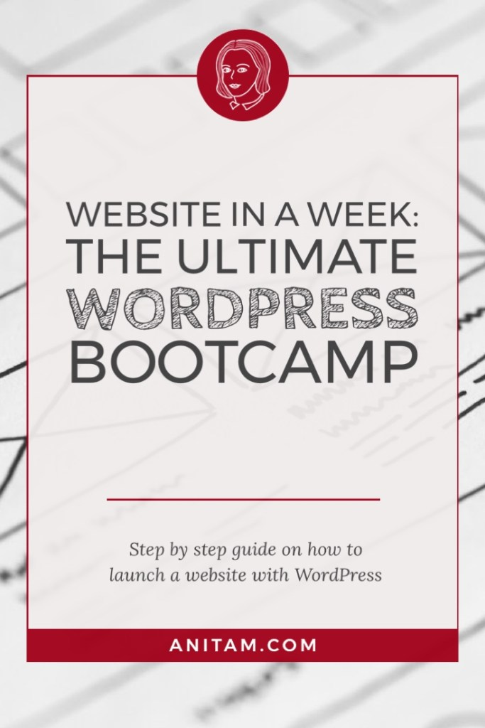 AnitaM | Website in a Week: The Ultimate WordPress Bootcamp