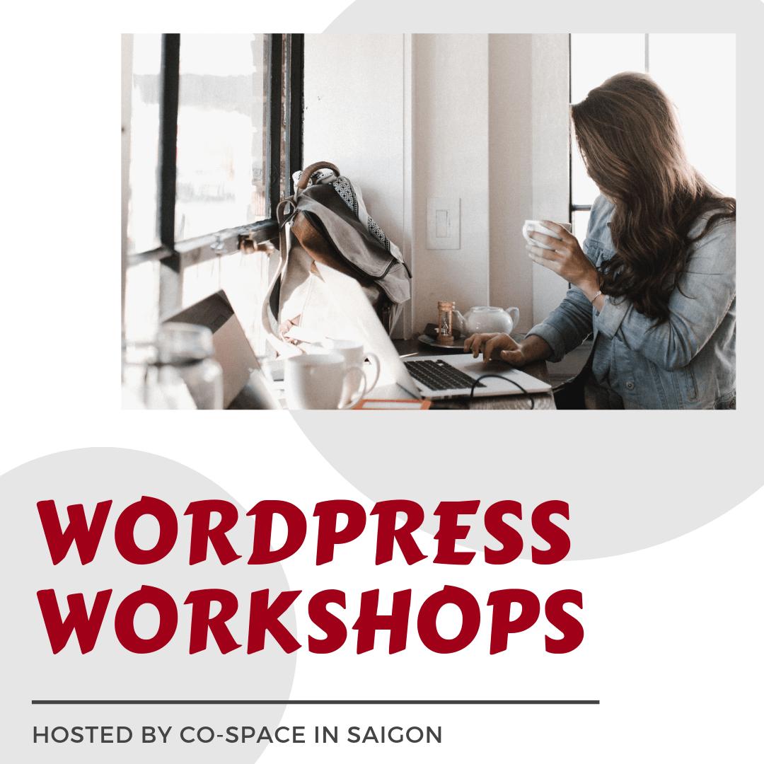 WordPress Workshops with AnitaM at Co-Space Saigon in Vietnam
