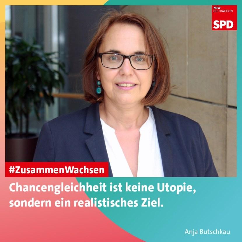 SPD fordert eine Bildungsoffensive und Familienoffensive für Nordrhein-Westfalen Anja Butschkau Chancengleichheit