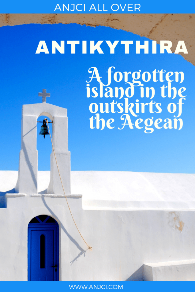 ANJCI ALL OVER | Antikythira A Forgotten Island in the Outskirts of the Aegean