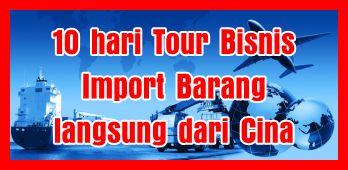 Tour Bisnis Langsung Ke cina belajar ekspor import