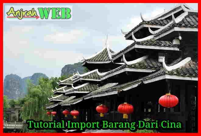 tutorial import barang produk dari cina lengkap aman