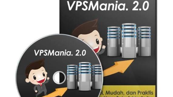 Tutorial VPS Lengkap dengan Video si Vpsmania 2.0. Sudah Launching