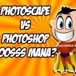 1001 Kegunaan Photoscape Bagi Seorang Internet Marketer