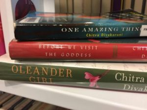One Amazing Thing, Before We Visit The Goddess, Oleander Girl, Chitra Divakaruni, Fiction, Author, Books, Multicultural, Indian, American-Indian