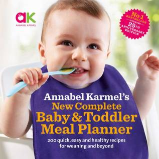 New complete baby toddler meal planner annabel karmel new complete baby toddler meal planner 25th anniversary edition forumfinder Image collections
