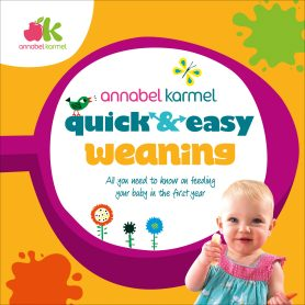Quick easy weaning annabel karmel
