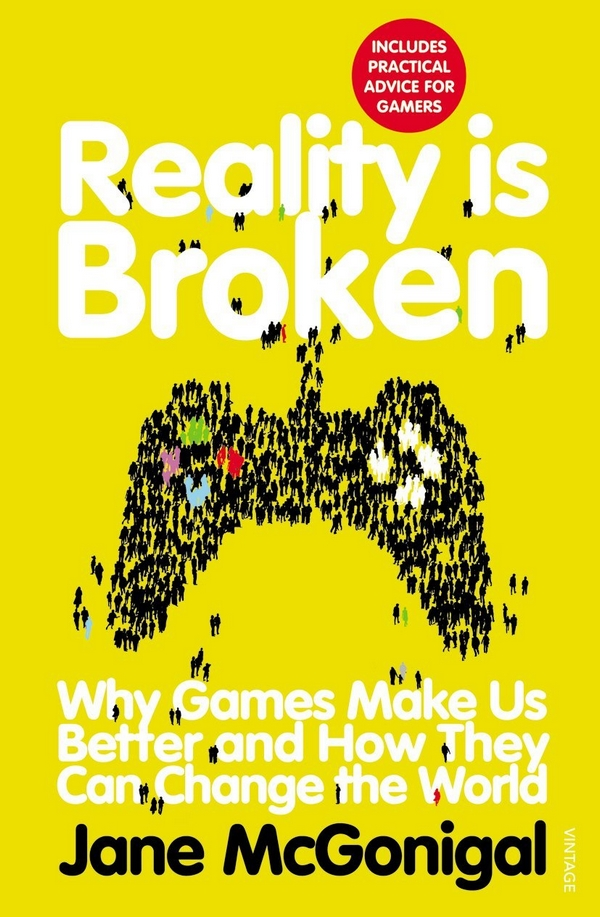 """Reality is Broken"" by Jane McGonigal"