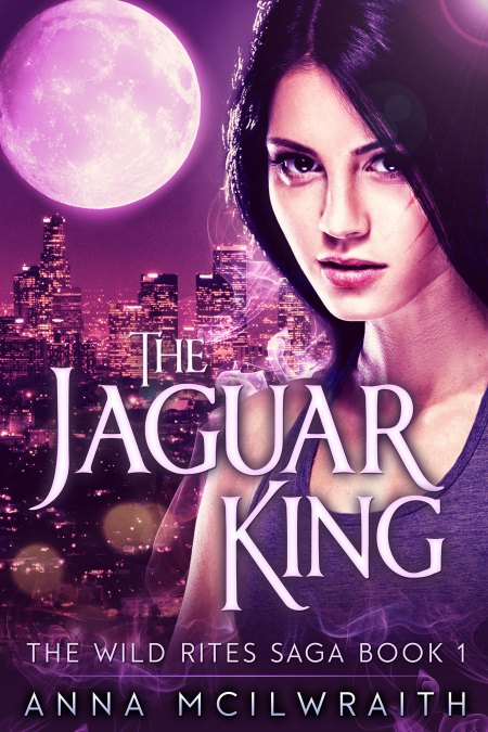 The Jaguar King, book 1 in The Wild Rites Saga