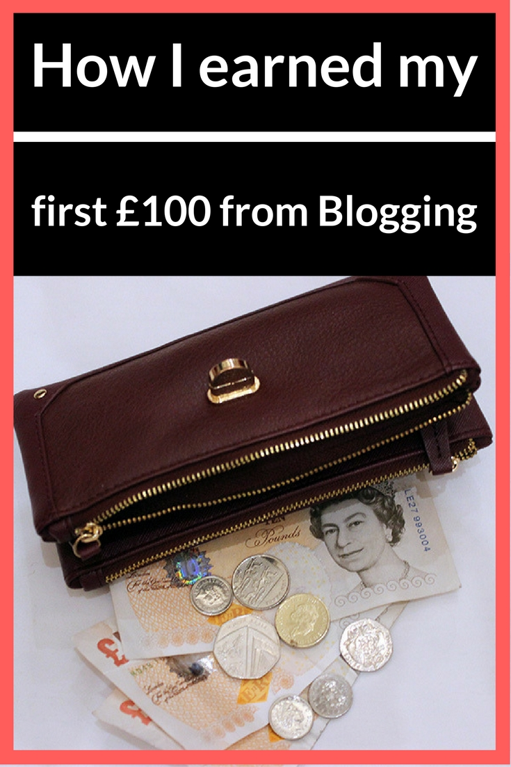 earned my first £100 from blogging