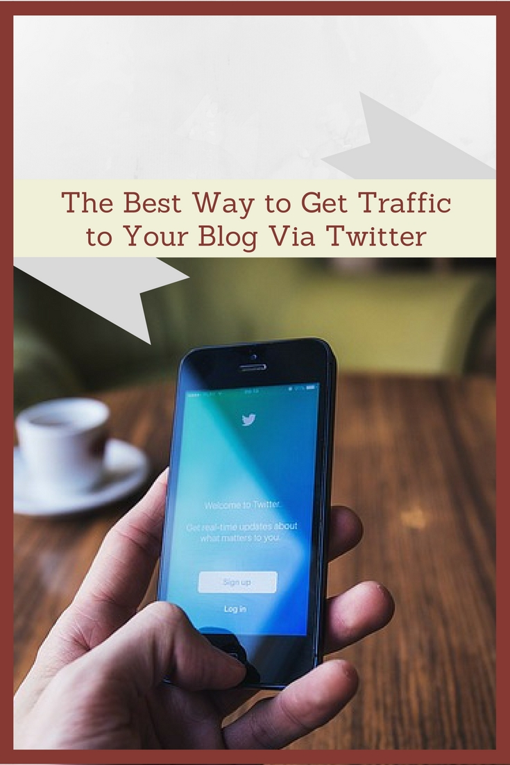 the best way to get traffic to your blog via Twitter