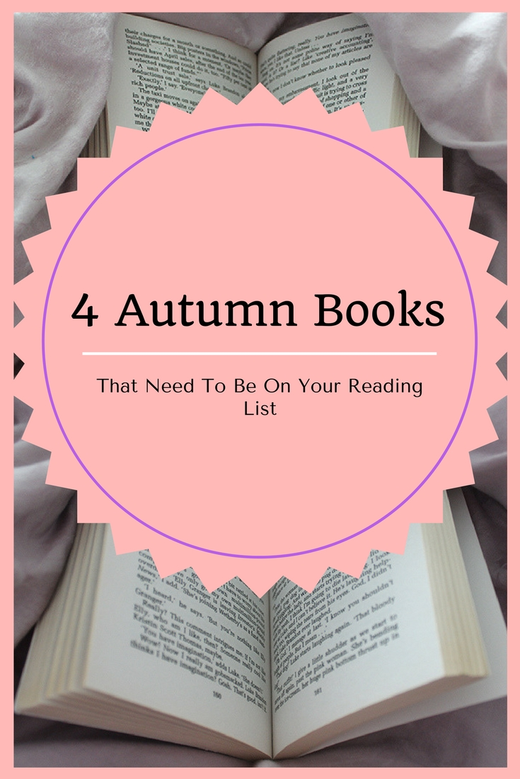 4 autumn books that need to be on your reading list