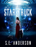 Starstruck by S. E. Anderson
