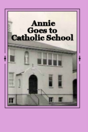 Annie Goes to Catholic School