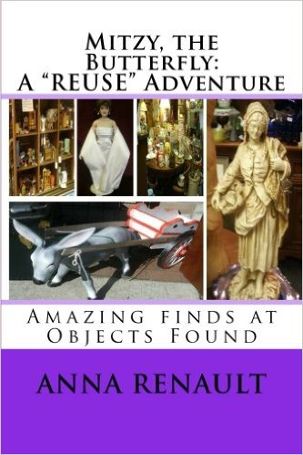 "Mitzy, the Butterfly: A ""REUSE"" Adventure (Volume 4)"