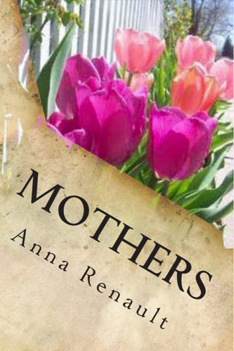 Mothers: A Collection of Poems
