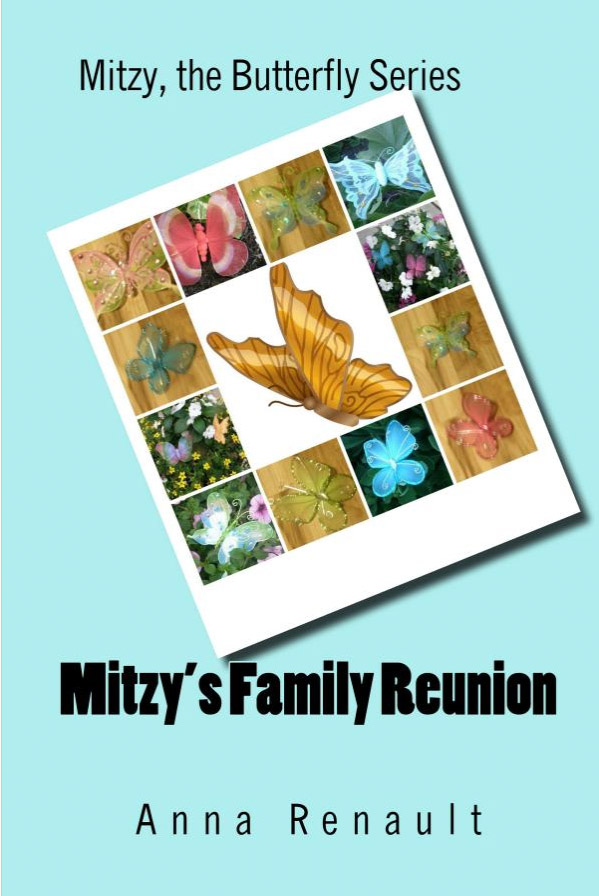 Mitzy, the Butterfly: Mitzy's Family Reunion (Volume 6)