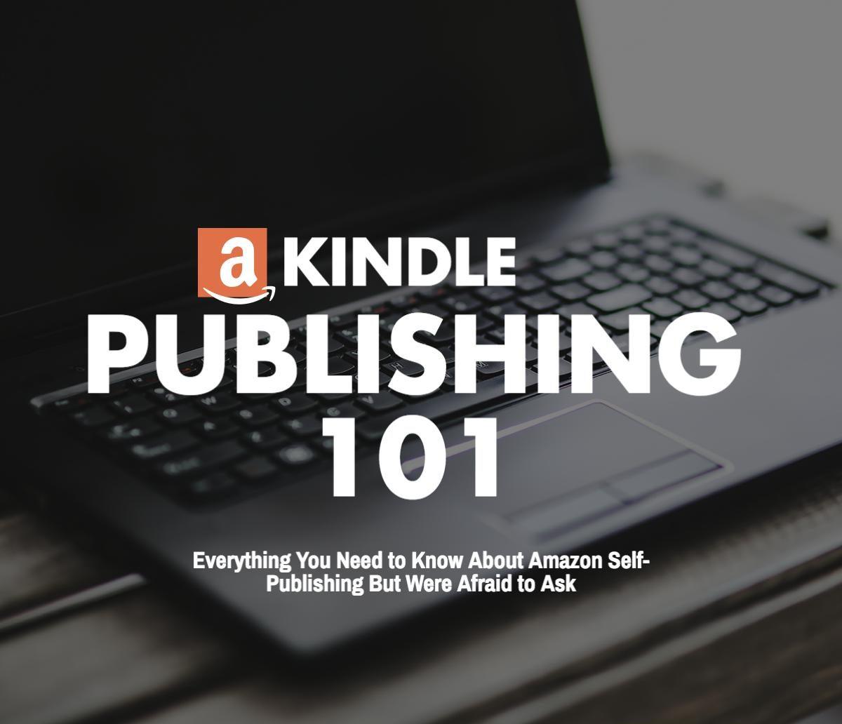 Kindle Publishing 101