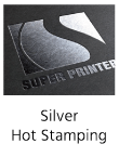 Silver hot stamping