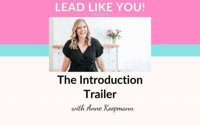 Ep000: Lead Like YOU! Podcast – The Introduction