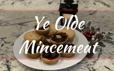 Ye Olde Mincemeat