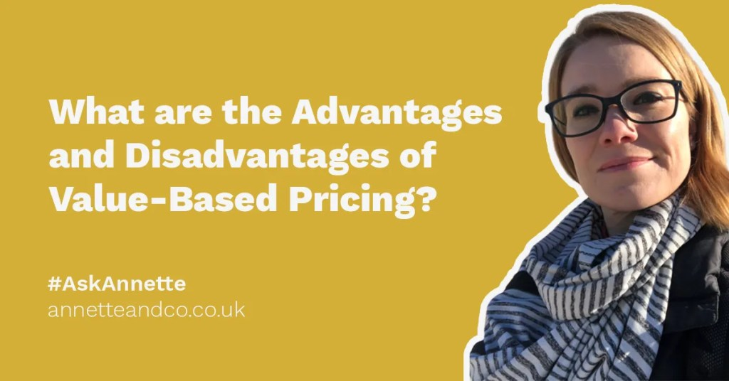 a blog featured image banner entitled what are the advantages and disadvantages of value based pricing