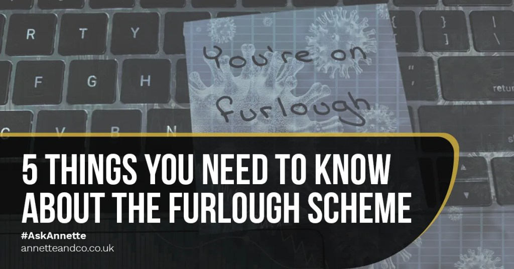 5 Things You Need to Know About the Furlough Scheme