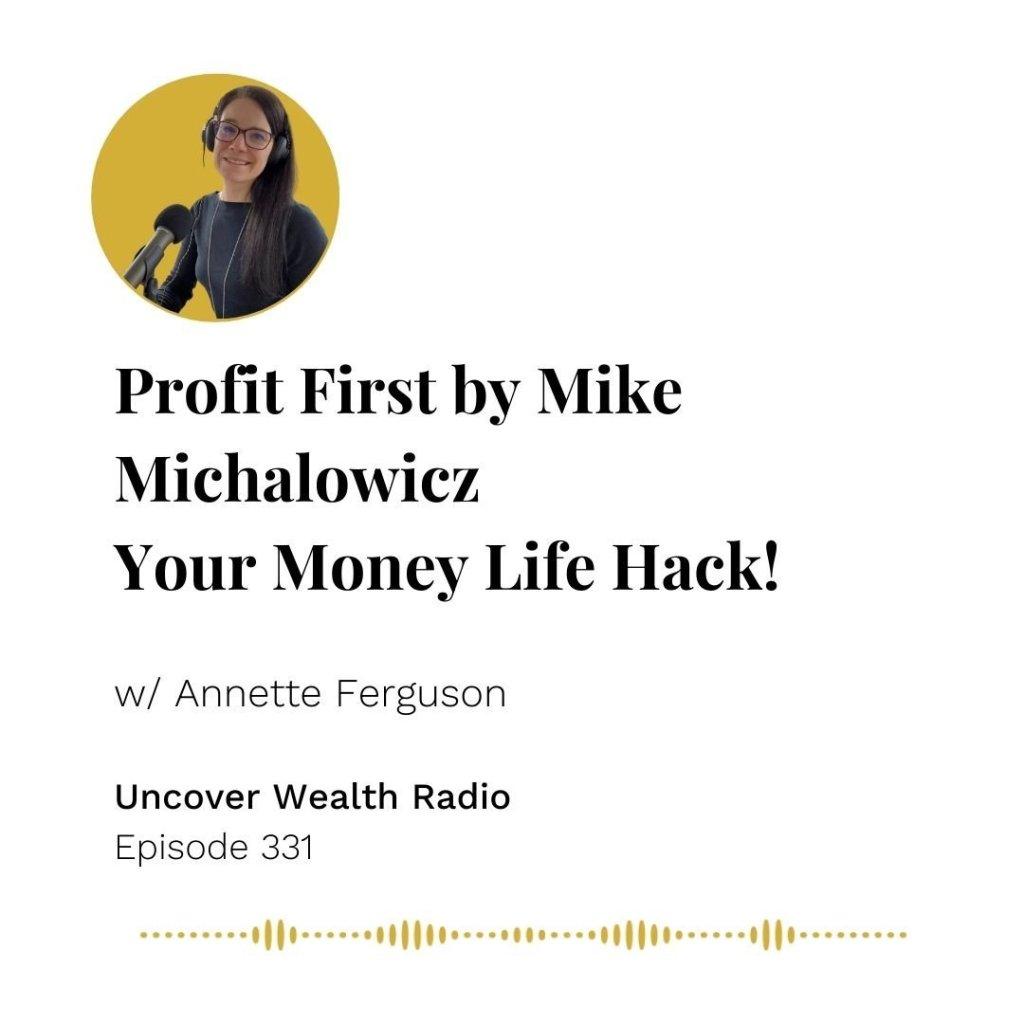 Annette Ferguson Podcast Banner - Uncover Wealth Radio 331