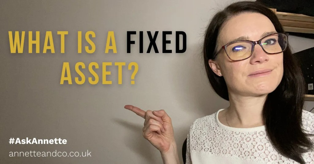 a blog featured image with a topic focus about what is a fixed asset with a picture of annette