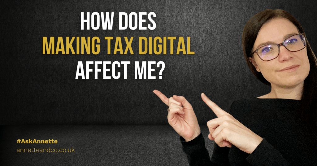 a blog featured image entitled how does making tax digital affect me?