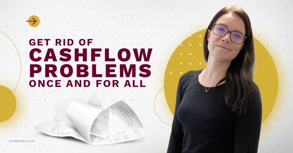 a blog featured image with a blog title topic about Get Rid of Cash Flow Problems Once and for All