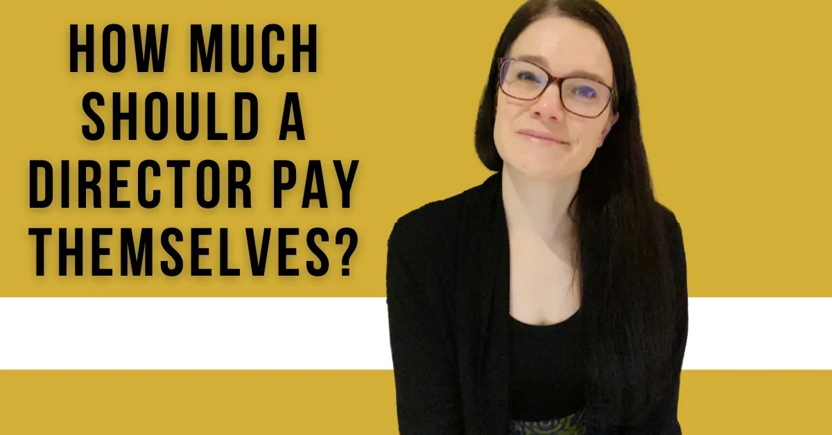 a blog featured image with a title about How Much Should A Director Pay Themselves?