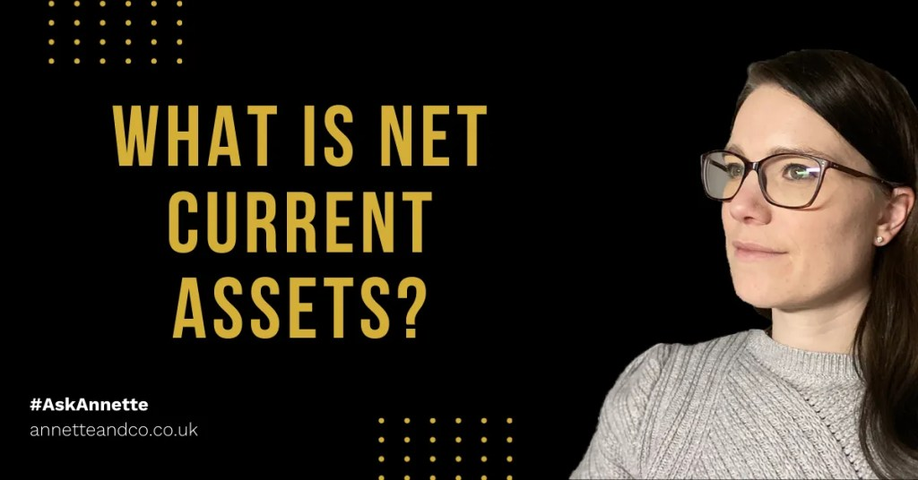 a blog featured image entitled What is Net Current Assets?