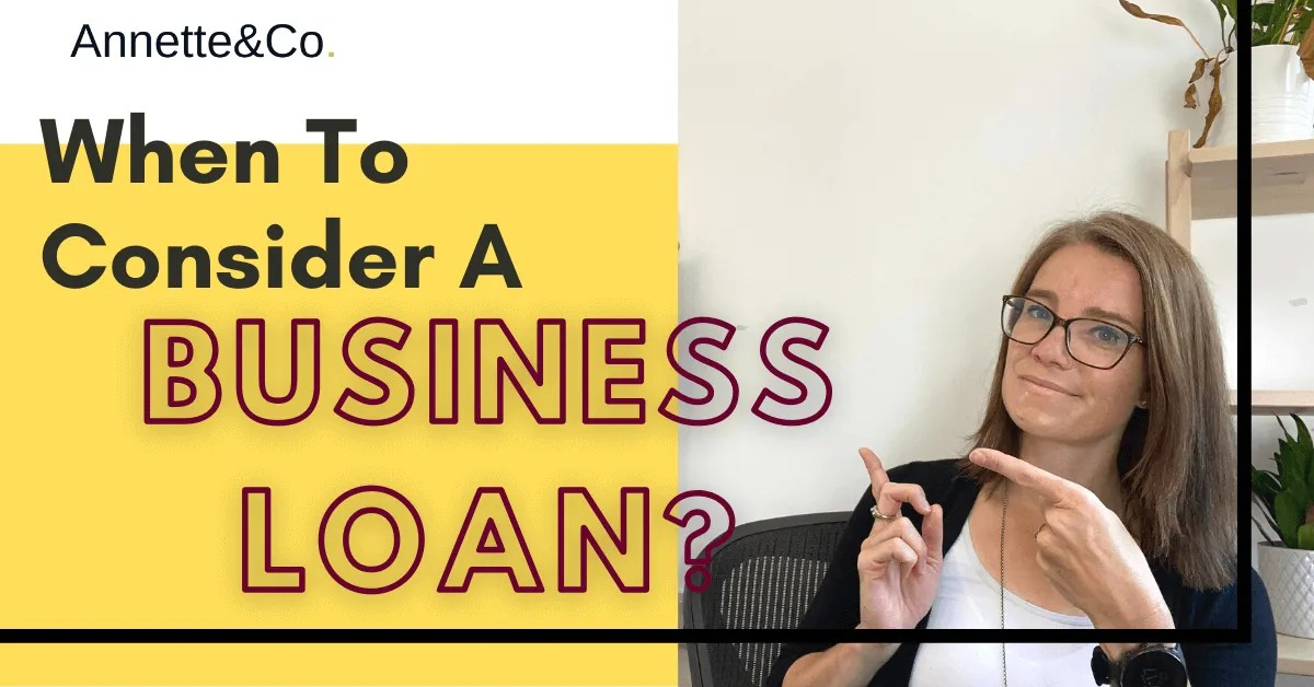 a blog featured image with a topic title When To Consider A Business Loan?