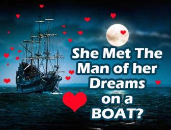 she met the man of her dreams on a boat on vacation