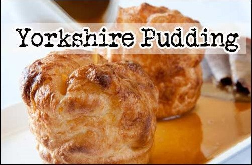 Weird Traditional British Food: yorkshire-pudding