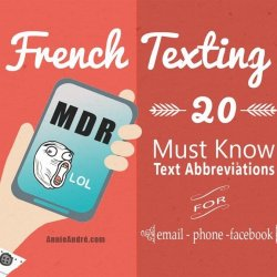 infographic French texting: 20 must know common text abbreviations