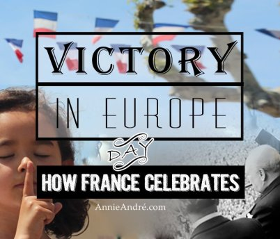 Don't go to France in May: French holidays Victory in Europe Day: How its celebrated in France 3 of 6 possible holidays